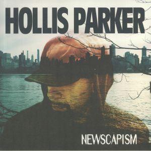 PARKER, Hollis - Newscapism