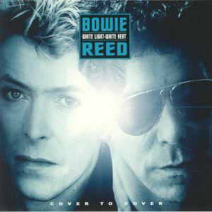 BOWIE, David/LOU REED - White Light White Heat