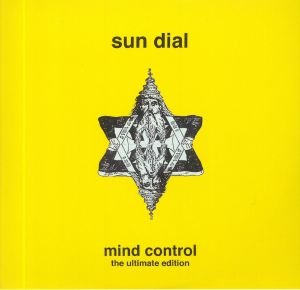 SUN DIAL - Mind Control: The Ultimate Edition