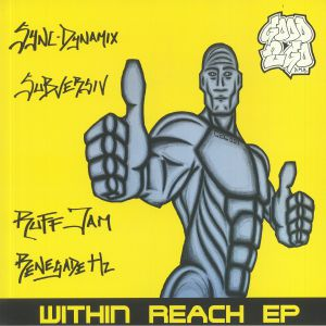RUFF JAM/SYNC DYNAMIX/SUBVERSIV/RENEGADE HZ - Within Reach EP