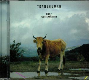 U96/WOLFGANG FLUR - Transhuman