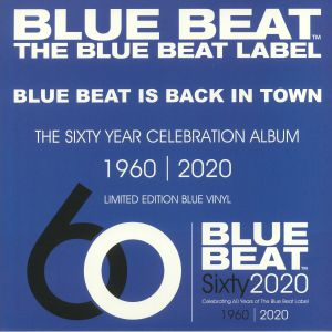 VARIOUS - The Blue Beat Label 60 Year Celebration Album 1960-2020