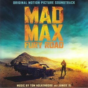 HOLKENBORG, Tom aka JUNKIE XL - Mad Max: Fury Road (Soundtrack) (Deluxe Edition)