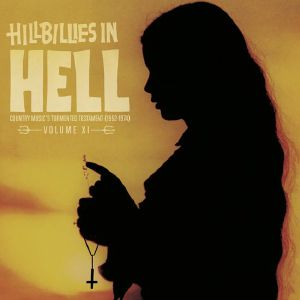 VARIOUS - Hillbillies In Hell: Volume XI