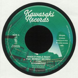 DJ KAWASAKI feat MONDAY MICHIRU - When It Feels Right