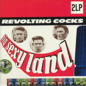REVOLTING COCKS - Big Sexy Land