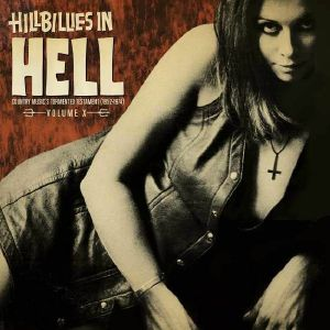 VARIOUS - Hillbillies In Hell: Volume X