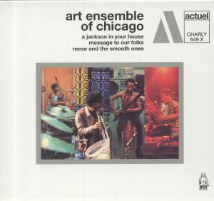ART ENSEMBLE OF CHICAGO, The - A Jackson In Your House/Message To Our Folks/Reese & The Smooth Ones
