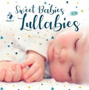 VARIOUS - Sweet Babies: Lullabies