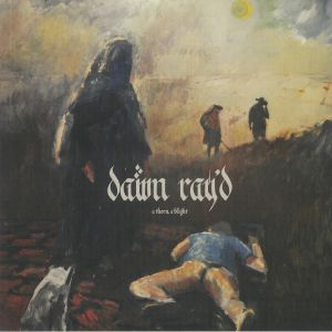 DAWN RAY'D - A Thorn A Blight