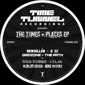 NEWKILLER/GRIDZONE/GOLD SOUNDZ/MIDLIFE CRISIS - The Times & Places EP