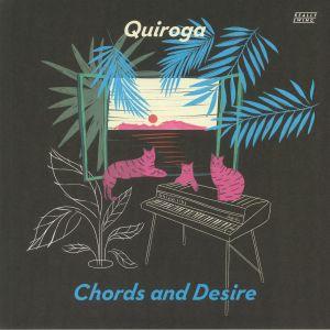 QUIROGA - Chords & Desire