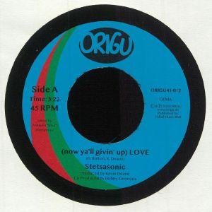 STETSASONIC - (Now Ya'll Givin' Up) Love