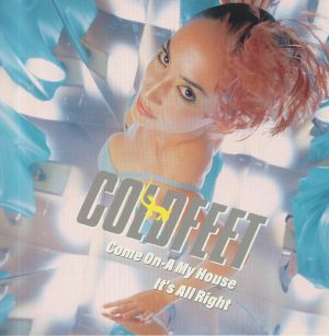 COLDFEET - Come On A My House