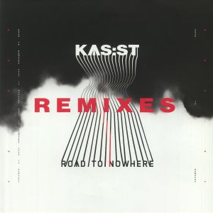 KAS ST - Road To Nowhere Remixes
