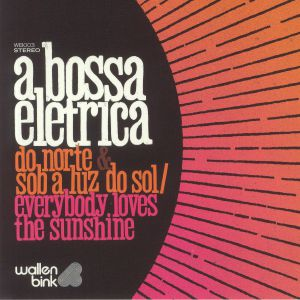 A BOSSA ELETRICA - Do Norte