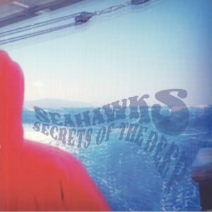 SEAHAWKS - Secrets Of The Deep