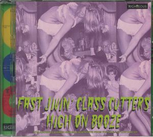 VARIOUS - Fast Jivin' Class Cutters High On Booze: Spellbound Cavemen & Mad Scientists From The Vault Of Lux & Ivy