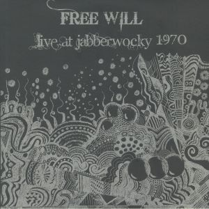 FREE WILL - Live At Jabberwocky 1970