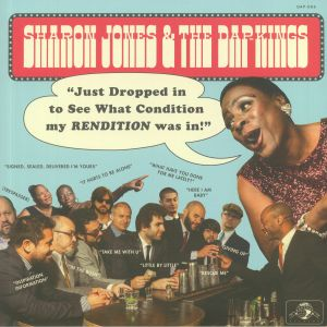 JONES, Sharon & THE DAP KINGS - Just Dropped In To See What Condition My Rendition Was In