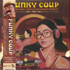 VARIOUS - Funky Coup: Korean Soul Funk & Rare Groove Nuggets 1973-1980 Vol 1