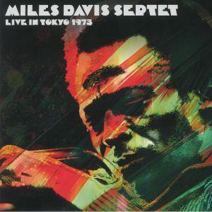 MILES DAVIS SEPTET - Live In Tokyo 1973 (remastered)