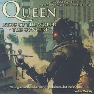 QUEEN - News Of The World: The Concert (40th Anniversary Edition)