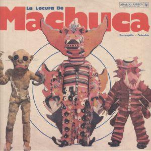 VARIOUS - La Locura De Machuca: Barranquilla Colombia 1975-1980