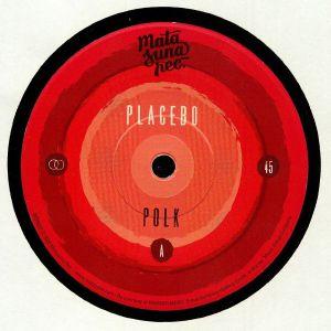 PLACEBO - Polk