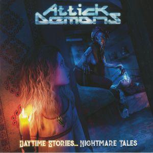 ATTICK DEMONS - Daytime Stories Nightmare Tales