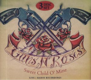 GUNS N ROSES - Sweet Child O' Mine: Live Radio Recordings