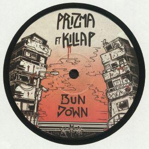 PRIZMA feat KILLA P - Bun Down
