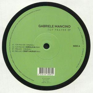 MANCINO, Gabriele - Top Prayer EP