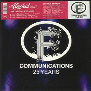 ALEXKID feat LISSETTE ALEA - Don't Hide It Acid Mixes (reissue)