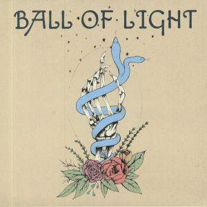 BALL OF LIGHT - Ball Of Light