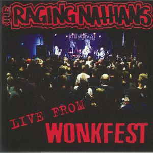 RAGING NATHANS, The - Live From Wonkfest