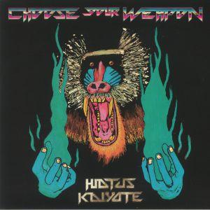 HIATUS KAIYOTE - Choose Your Weapons