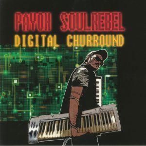 PAYOH SOULREBEL - Digital Churround