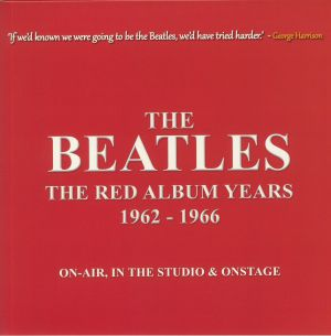 The Red Album Years 1962-1966: On Air In The Studio & Onstage