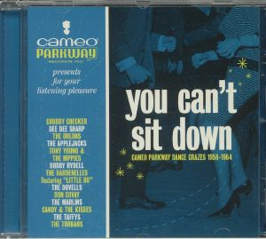 VARIOUS - You Can't Sit Down: Cameo Parkway Dance Crazes 1958-1964