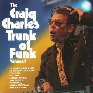 CHARLES, Craig/VARIOUS - The Craig Charles Trunk Of Funk Vol 1