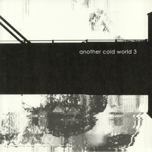 DILK/WLDV/DERNIER SEX/HANGING GARDENS - Another Cold World 3