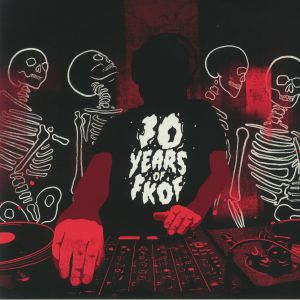 VARIOUS - FKOF 10 (10 Years Of FatKidOnFire)