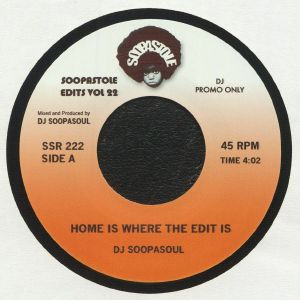 DJ SOOPASOUL - Home Is Where The Edit Is