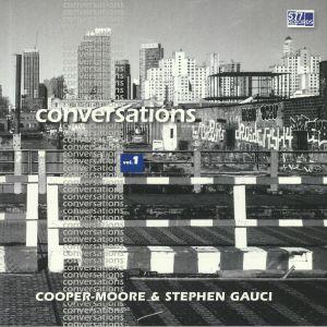 COOPER MOORE/STEPHEN GAUCI - Conversations Vol 1