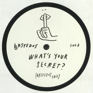 BASTEDOS - What's Your Secret?