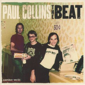 PAUL COLLINS BEAT, The - Another World: The Best Of The Archives