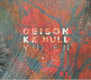 DEISON/KK NULL - Yugen