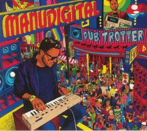 MANUDIGITAL - Dub Trotter