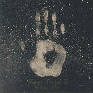 MISCH, Tom - Beat Tape 2 (5th Anniversary Edition)